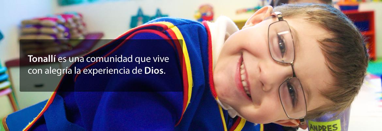Tonallí es una comunidad  que vive con alegría la experiencia de Dios